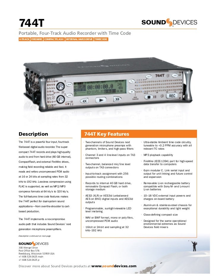 744THigh Resolution Digital Audio Recorder with Time CodeUser Guide and Technical Informationfirmware rev. 2.66            ...