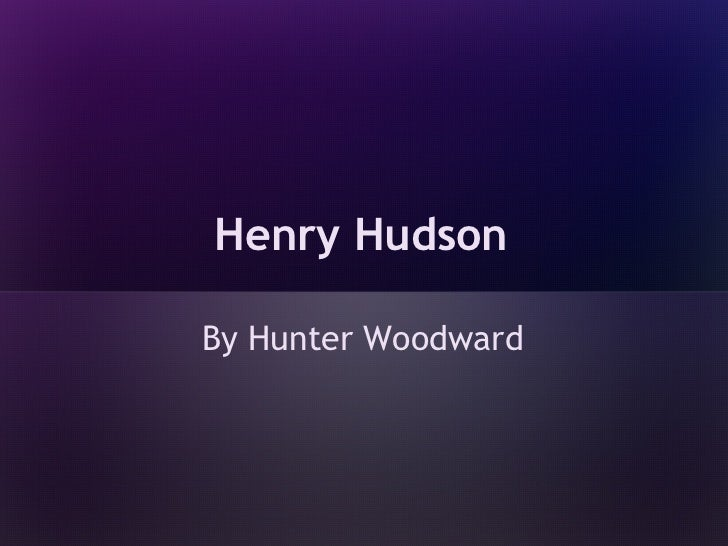 Henry HudsonBy Hunter Woodward