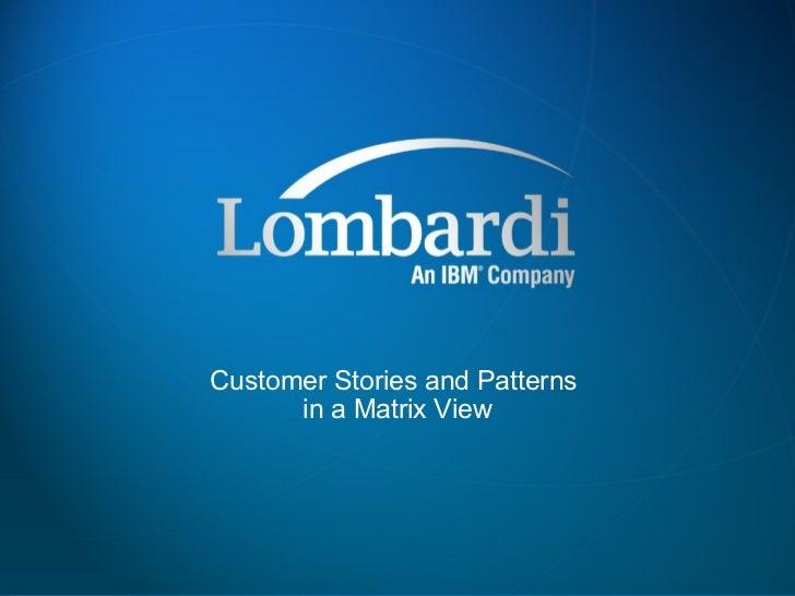 Lombardi-BPM-Customer-Success-Stories-Matrix-Blinded-20100311