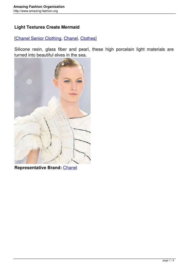 Amazing Fashion Organizationhttp://www.amazing-fashion.orgLight Textures Create Mermaid[Chanel Senior Clothing, Chanel, Cl...
