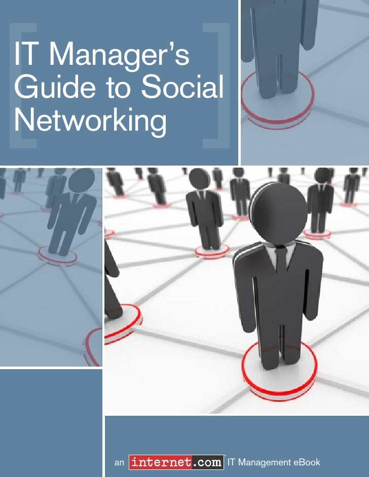 IT Manager'sGuide to SocialNetworking              ®       an         IT Management eBook