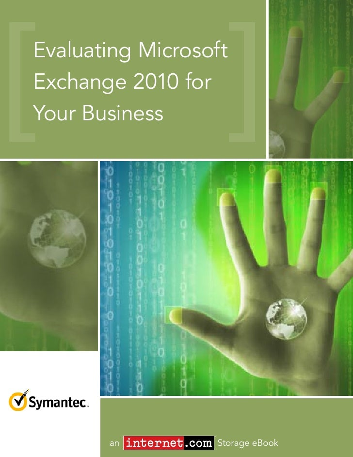 Evaluating Microsoft Exchange 2010 for Your Business                       ®          an             Storage eBook