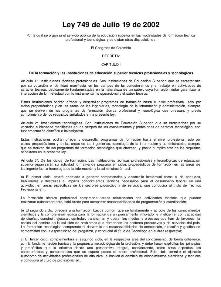 Ley 749 de Julio 19 de 2002   Por la cual se organiza el servicio público de la educación superior en las modalidades de f...