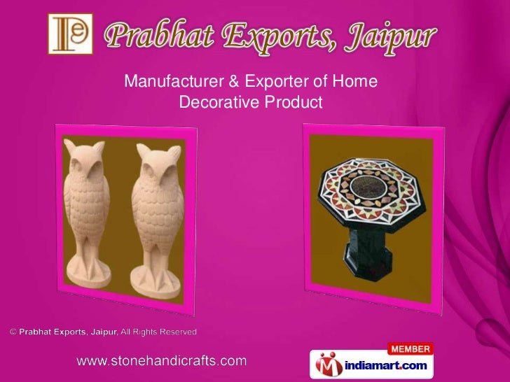 Manufacturer & Exporter of Home      Decorative Product