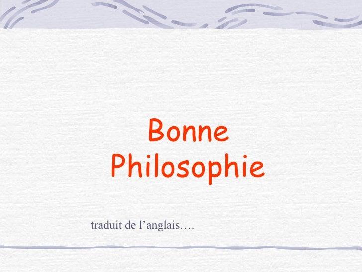 Bonne Philosophie traduit de l'anglais….