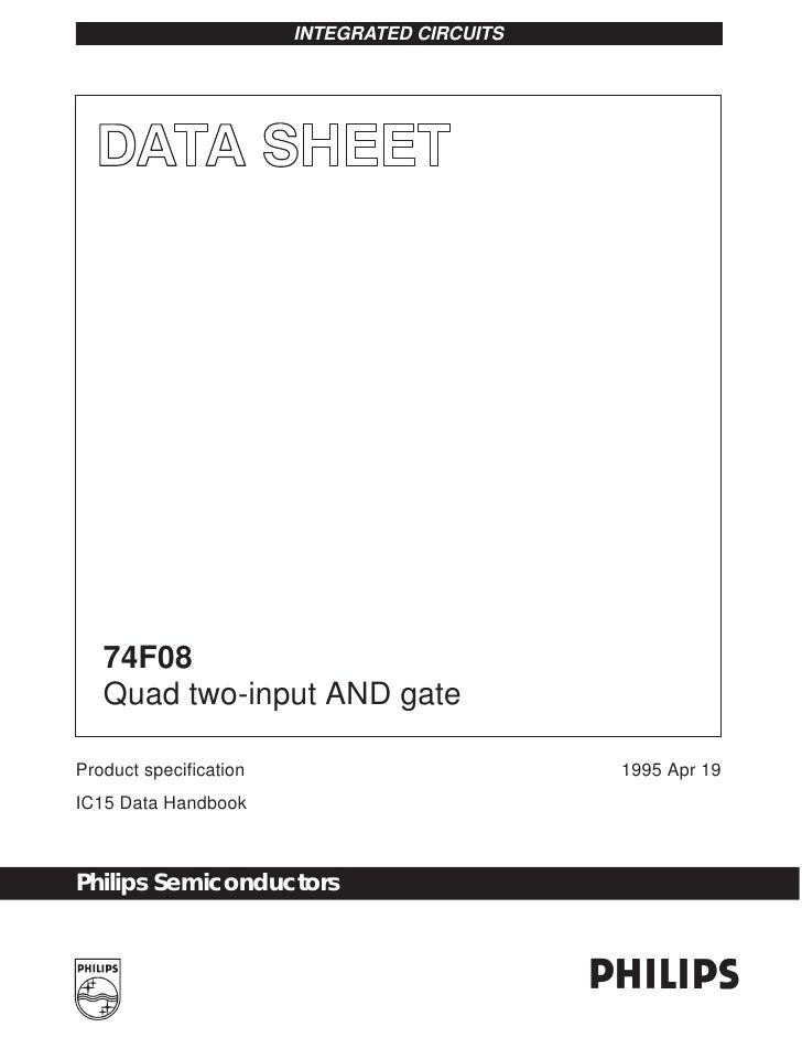 INTEGRATED CIRCUITS   74F08   Quad two-input AND gateProduct specification                         1995 Apr 19IC15 Data Ha...