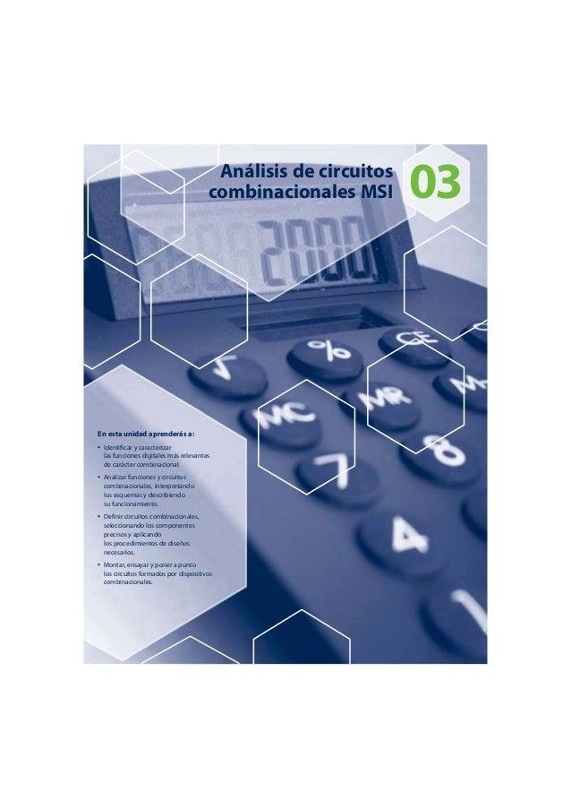 Análisis de circuitos 03  combinacionales MSI  En esta unidad aprenderás a:  • Identificar y caracterizar  las funciones d...