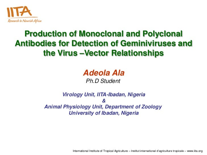 Production of Monoclonal and PolyclonalAntibodies for Detection of Geminiviruses and       the Virus –Vector Relationships...