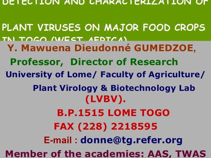 DETECTION AND CHARACTERIZATION OF  PLANT VIRUSES ON MAJOR FOOD CROPS IN TOGO (WEST AFRICA). Y. Mawuena Dieudonné GUMEDZOE ...