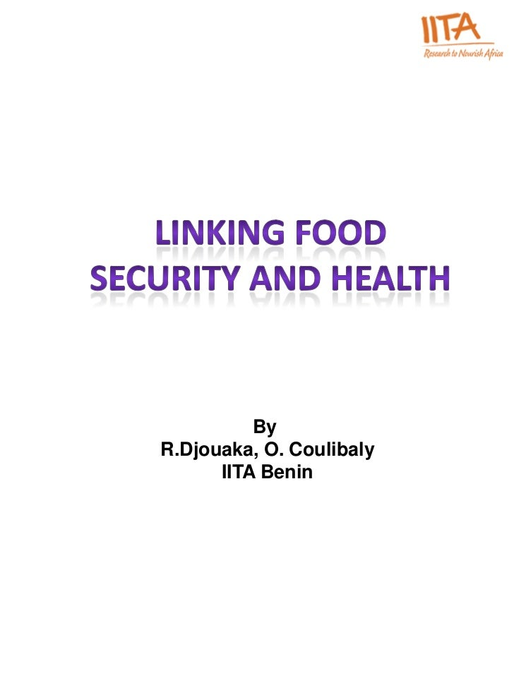 LINKING FOOD SECURITY AND HEALTH