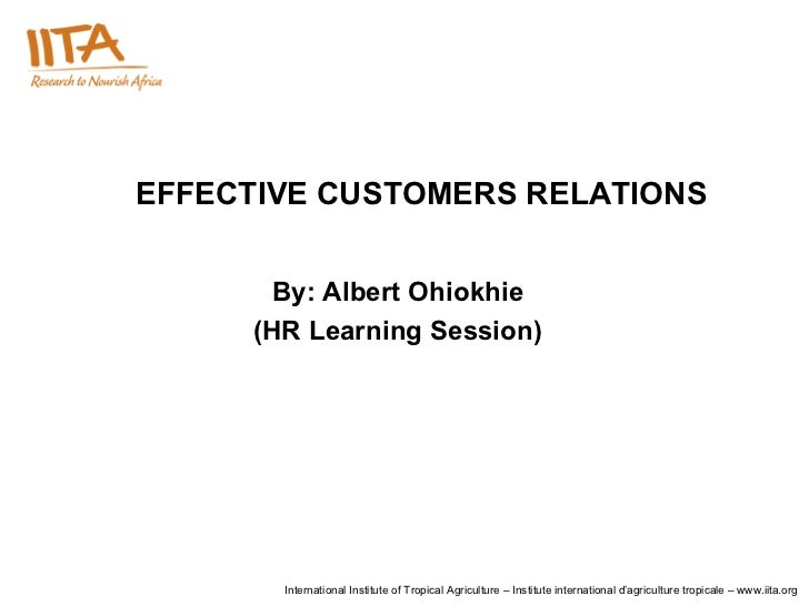 Effective Customers Relations