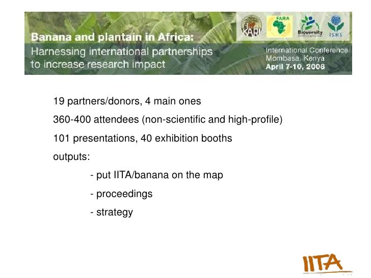Banana and plantain in Africa: Harnessing international partnerships to increase research impact