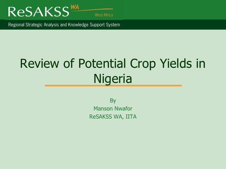 Review of Potential Crop Yields in Nigeria