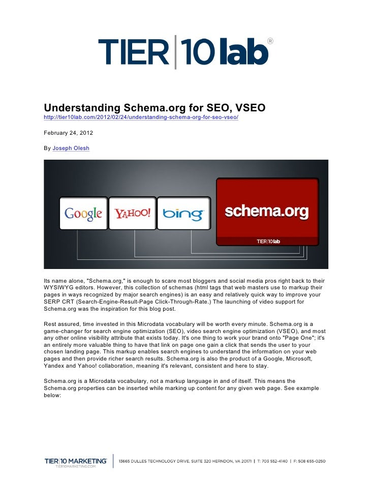 Understanding Schema.org for SEO, VSEOhttp://tier10lab.com/2012/02/24/understanding-schema-org-for-seo-vseo/February 24, ...