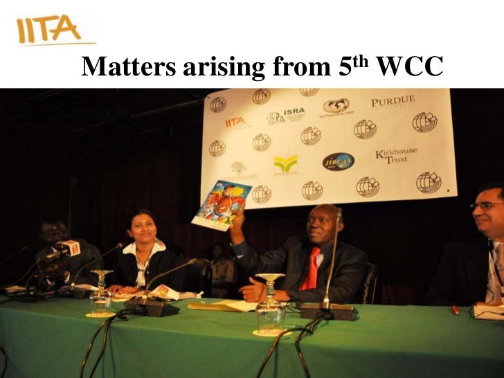Matters arising from 5th WCC