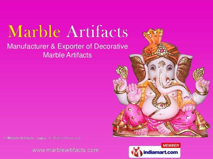 Marble Artifacts Rajasthan India