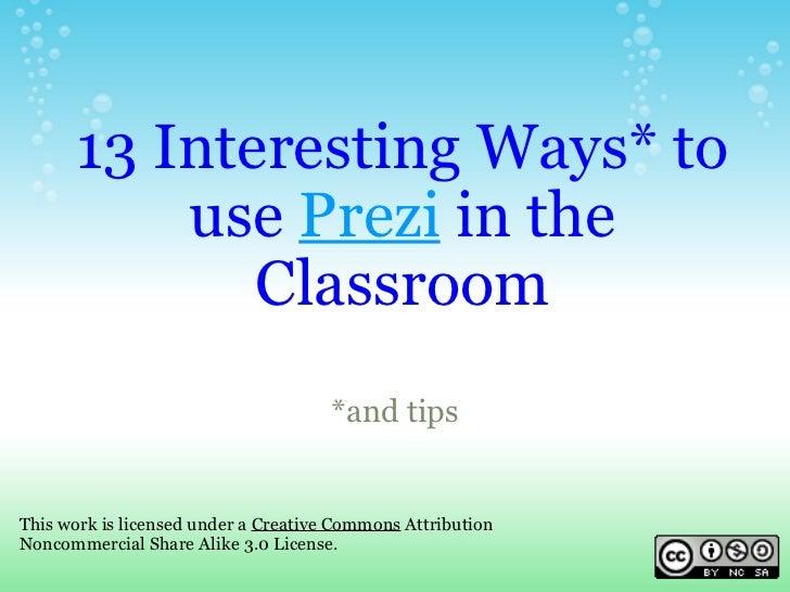13 Interesting Ways to use Prezi in the Classroom