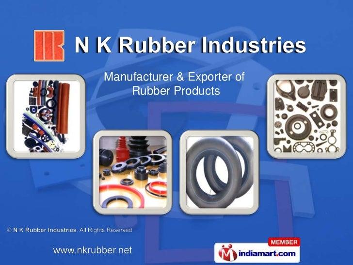 N K Rubber Industries Maharashtra  India