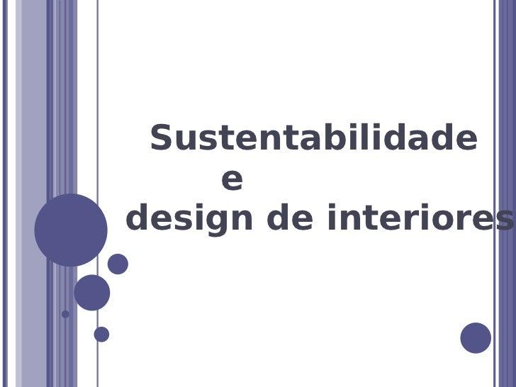 Sustentabilidade     edesign de interiores
