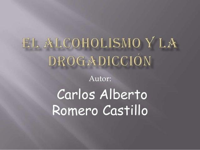 Autor: Carlos Alberto Romero Castillo