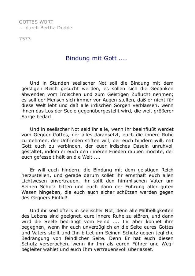 GOTTES WORT  ... durch Bertha Dudde  7573  Bindung mit Gott ....  Und in Stunden seelischer Not soll die Bindung mit dem  ...