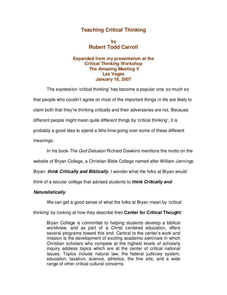 Teaching Critical Thinking                                           by                              Robert Todd Carroll  ...