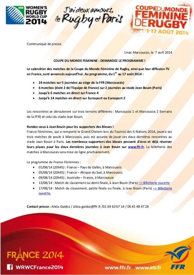Communiquédepresse Linas‐Marcoussis,le7avril2014 COUPEDUMONDEFEMININE:DEMANDEZLEPROGRAMME! Lecalendrier...