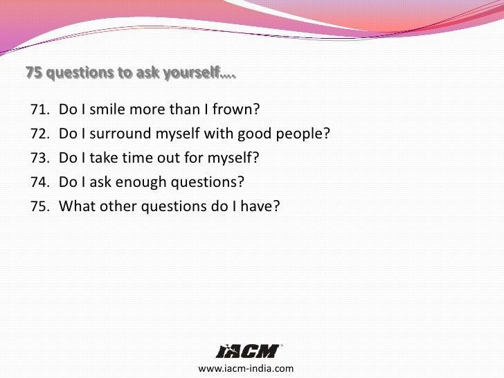 75 Questions To Ask Yourself