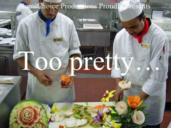 SamsChoice Productions Proudly Presents Too pretty…