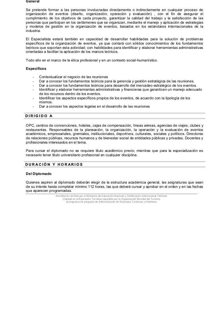 GeneralSe pretende formar a las personas involucradas directamente o indirectamente en cualquier proceso deorganización de...