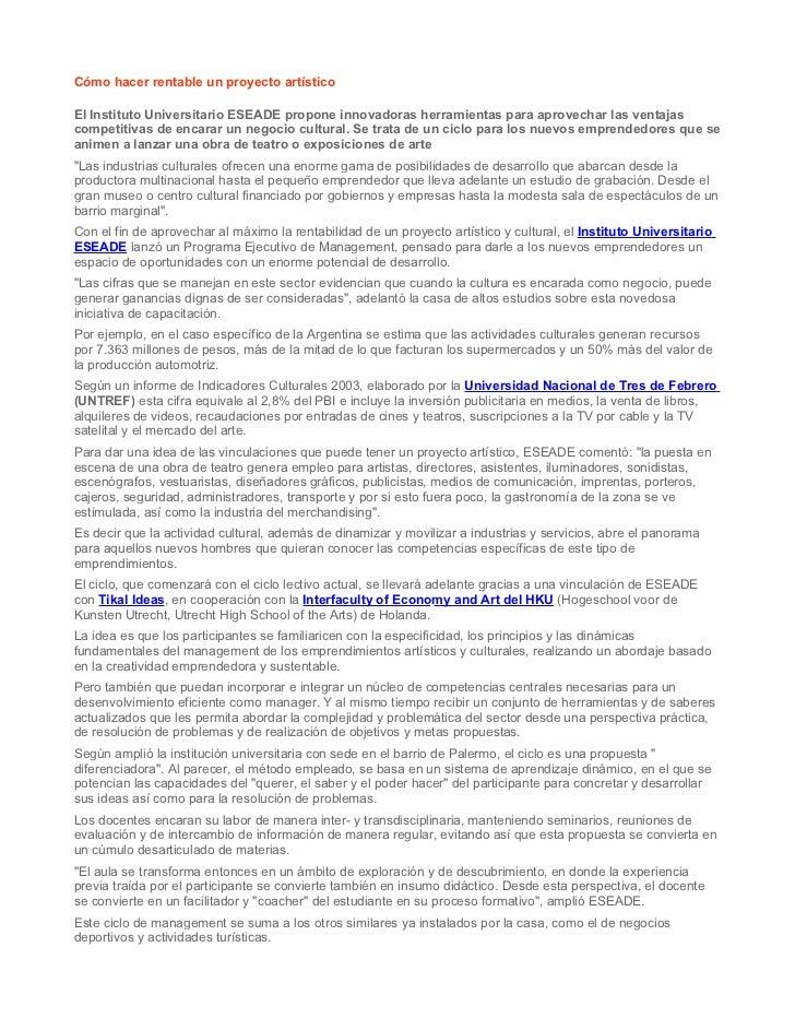 Cómo hacer rentable un proyecto artísticoEl Instituto Universitario ESEADE propone innovadoras herramientas para aprovecha...