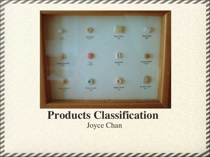 Products Classification Joyce Chan