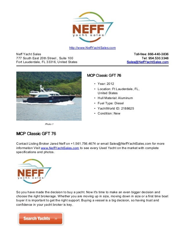 http://www.NeffYachtSales.comNeff Yacht Sales                                                              Toll-free: 866-...