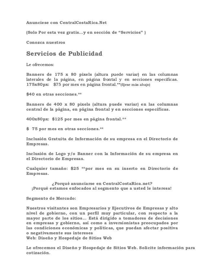 """Anunciese con CentralCostaRica.Net(Solo Por esta vez gratis…y en sección de """"Servicios"""" )Conozca nuestrosServicios de Publ..."""