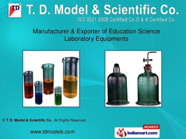 T. D. Model & Scientific Co Haryana India