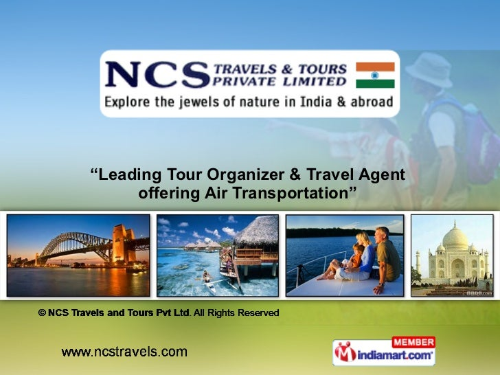 """ Leading Tour Organizer & Travel Agent  offering Air Transportation"""