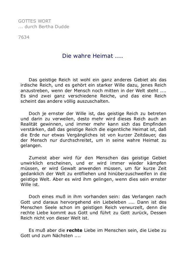GOTTES WORT ... durch Bertha Dudde 7634 Die wahre Heimat .... Das geistige Reich ist wohl ein ganz anderes Gebiet als das ...