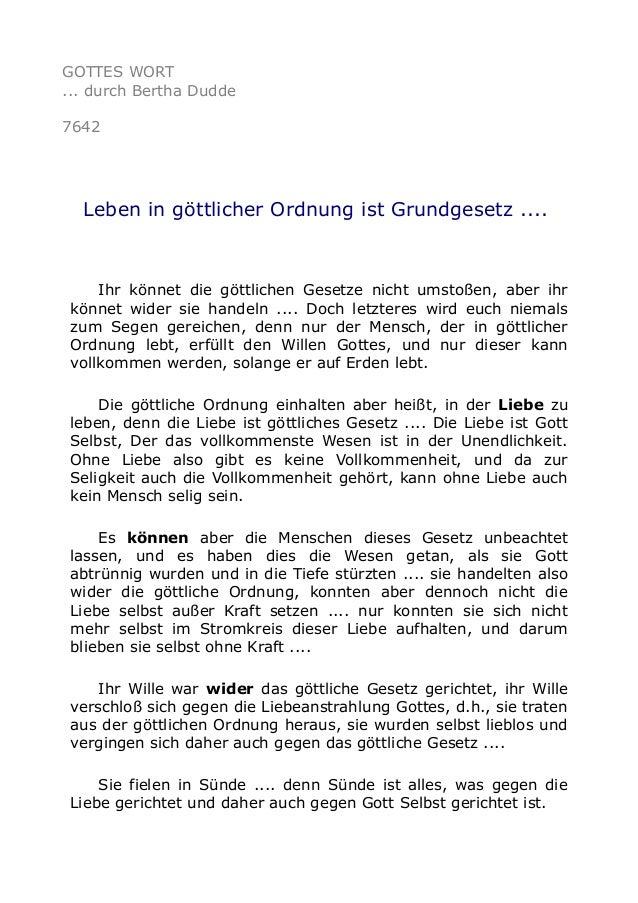 GOTTES WORT ... durch Bertha Dudde 7642 Leben in göttlicher Ordnung ist Grundgesetz .... Ihr könnet die göttlichen Gesetze...