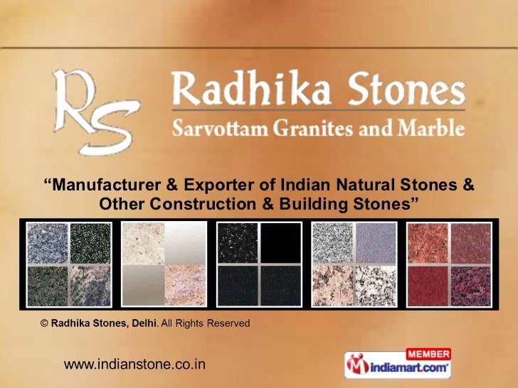 """ Manufacturer & Exporter of Indian Natural Stones & Other Construction & Building Stones"""