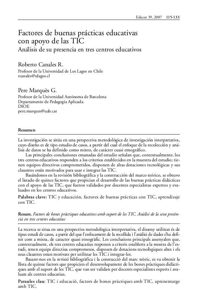 Educar 39, 2007    115-133Factores de buenas prácticas educativascon apoyo de las TICAnálisis de su presencia en tres cent...