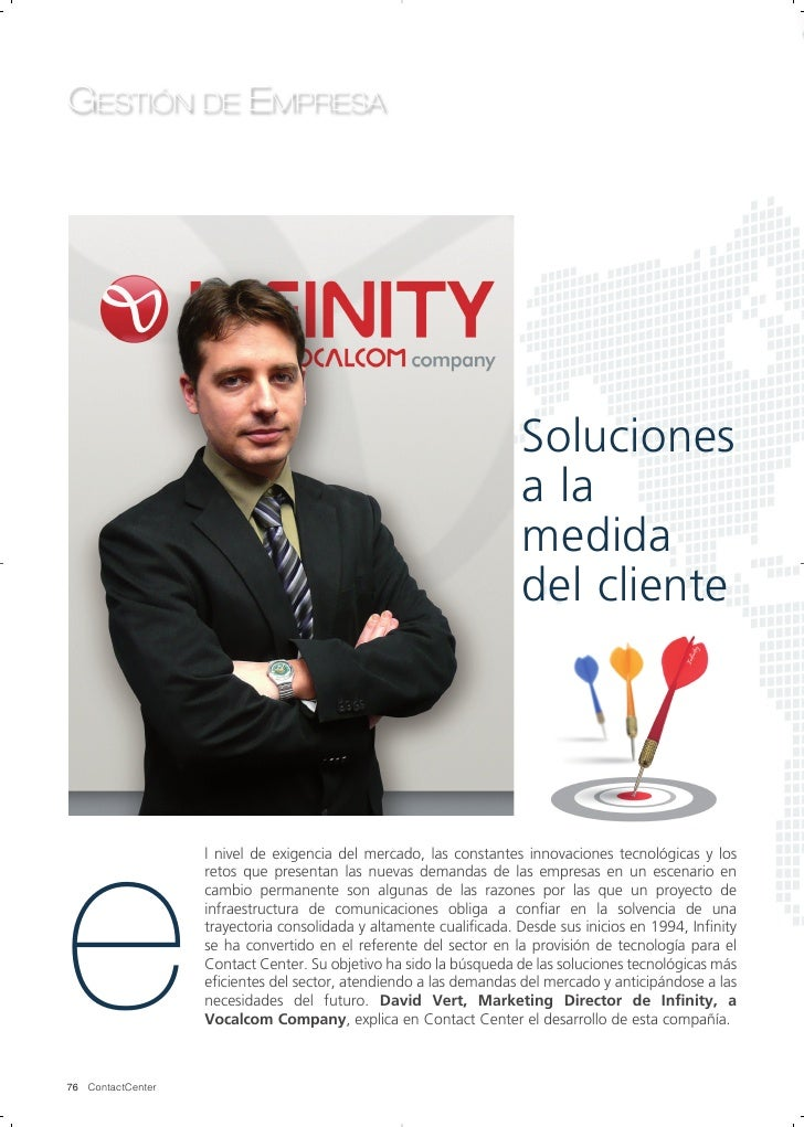 Soluciones a la medida del cliente. David Vert, Marketing Director de Infinituy, a Vocalcom Company
