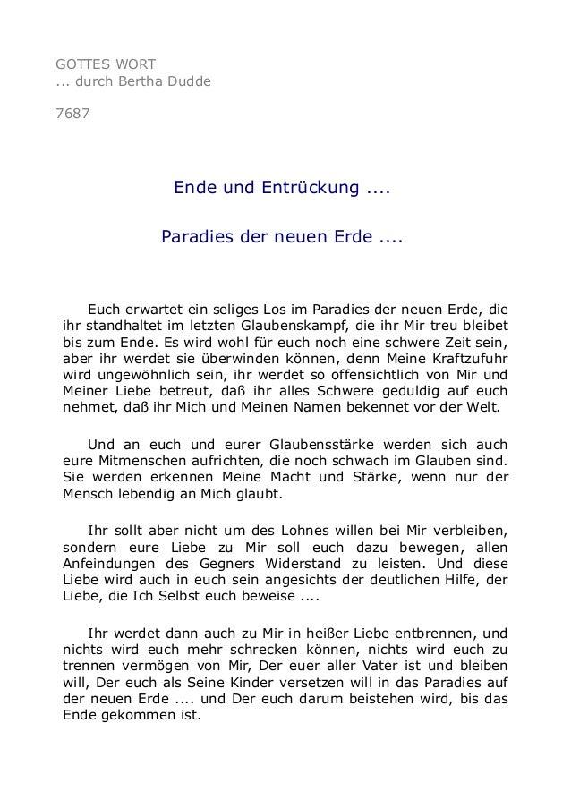 GOTTES WORT ... durch Bertha Dudde 7687 Ende und Entrückung .... Paradies der neuen Erde .... Euch erwartet ein seliges Lo...