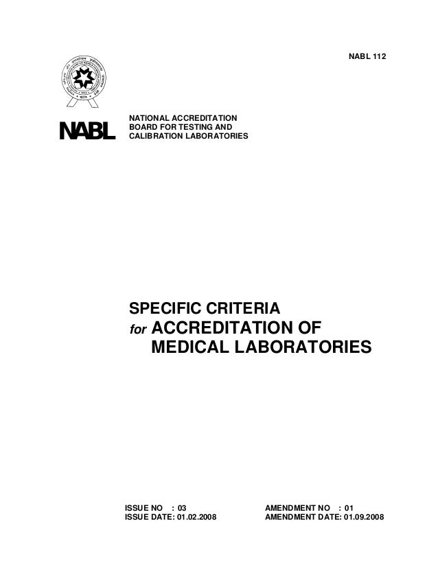 NABL 112       NATIONAL ACCREDITATIONNABL   BOARD FOR TESTING AND       CALIBRATION LABORATORIES       SPECIFIC CRITERIA  ...