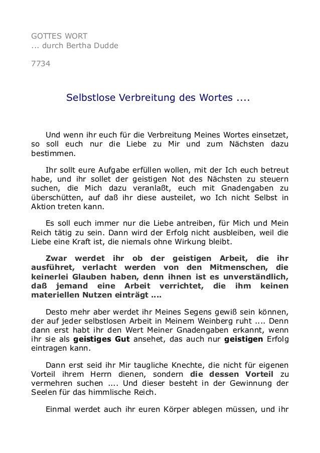 GOTTES WORT ... durch Bertha Dudde 7734 Selbstlose Verbreitung des Wortes .... Und wenn ihr euch für die Verbreitung Meine...