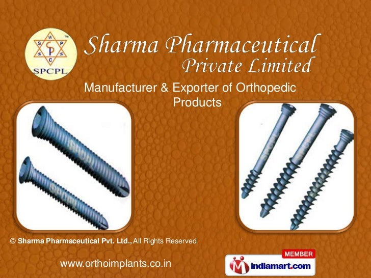 Manufacturer & Exporter of Orthopedic                                    Products© Sharma Pharmaceutical Pvt. Ltd., All Ri...