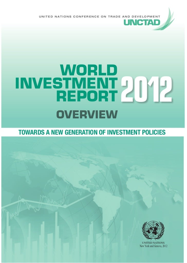 World Investment Report 2012 - Towards a New Generation of Investment Policies - Overview