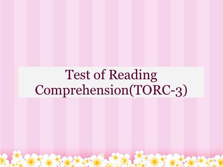 Test of Reading Comprehension(TORC-3)