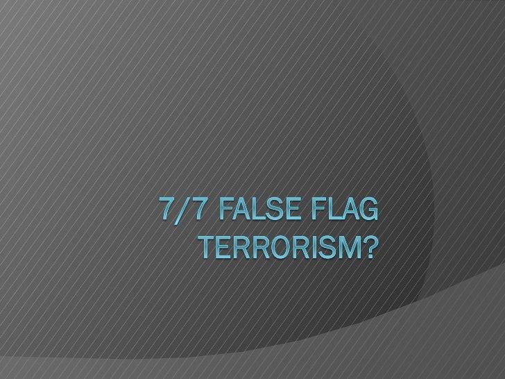 7:7 false flag operation