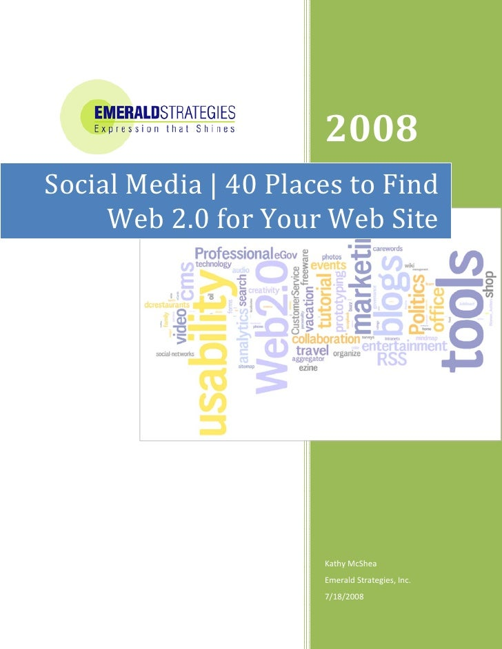2008         Social Media | 40 Places to Find       Web 2.0 for Your Web Sit...