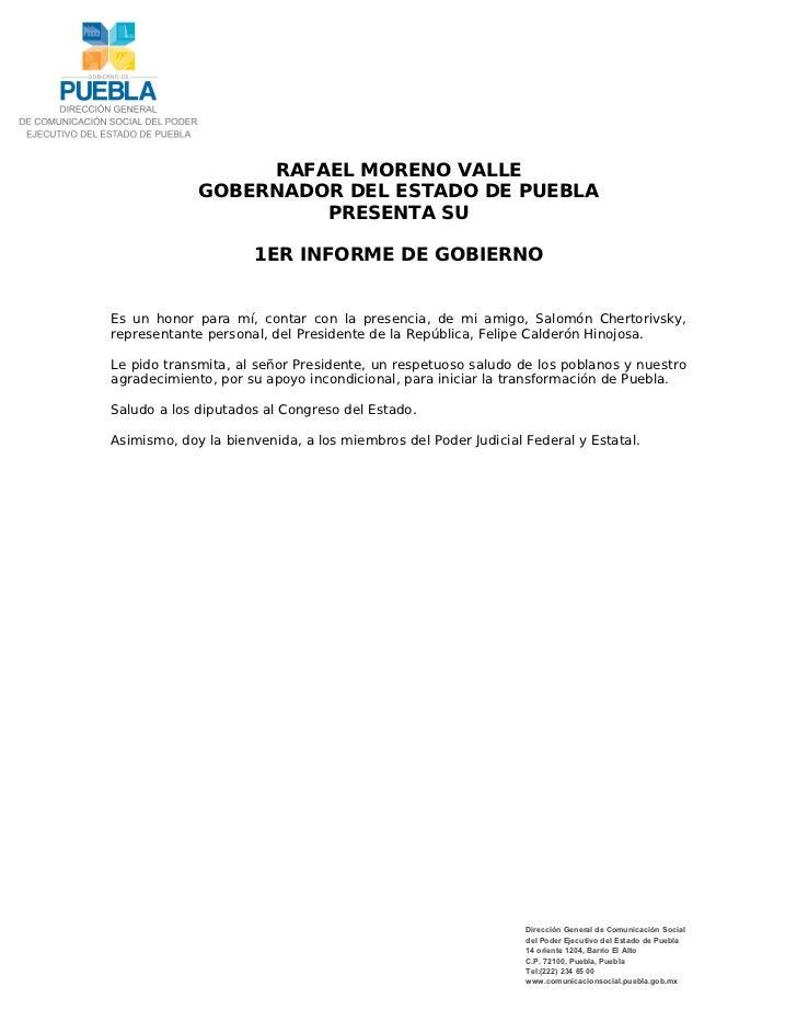 RAFAEL MORENO VALLE             GOBERNADOR DEL ESTADO DE PUEBLA                      PRESENTA SU                     1ER I...